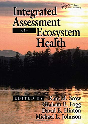 Integrated Assessment of Ecosystem Health: CRC Press