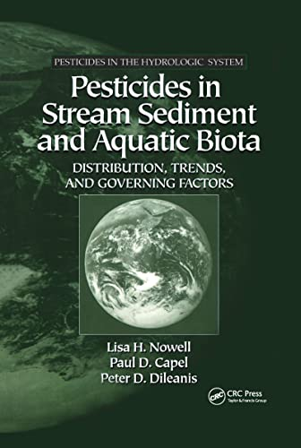 9781566704694: Pesticides in Stream Sediment and Aquatic Biota: Distribution, Trends, and Governing Factors (Pesticides in the Hydrologic System, V. 4)