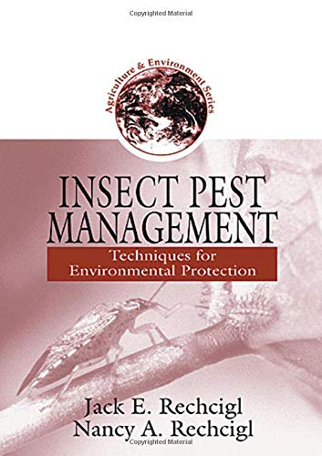9781566704786: Insect Pest Management: Techniques for Environmental Protection (Agriculture & Environment Series)