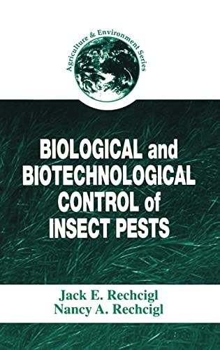 9781566704793: Biological and Biotechnological Control of Insect Pests (Agriculture & Environment Series,)
