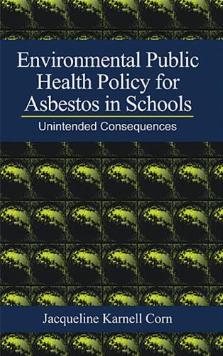 9781566704885: Environmental Public Health Policy for Asbestos in Schools: Unintended Consequences