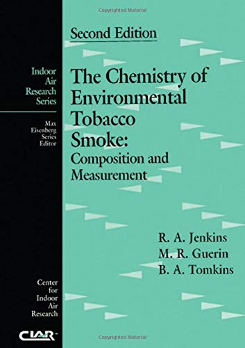 9781566705097: The Chemistry of Environmental Tobacco Smoke: Composition and Measurement, Second Edition (Indoor Air Research)