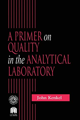 9781566705165: A Primer on Quality in the Analytical Laboratory