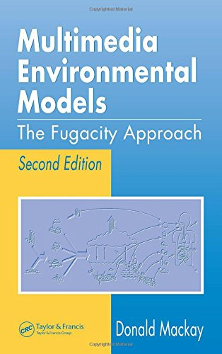 9781566705424: Multimedia Environmental Models: The Fugacity Approach, Second Edition
