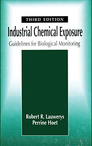 Industrial Chemical Exposure: Guidelines for Biological Monitoring, by Lauwerys, 3rd Edition: ...
