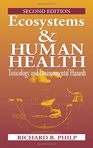 9781566705684: Ecosystems and Human Health: Toxicology and Environmental Hazards, Second Edition