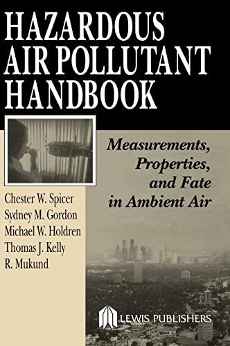 9781566705714: Hazardous Air Pollutant Handbook: Measurements, Properties, and Fate in Ambient Air