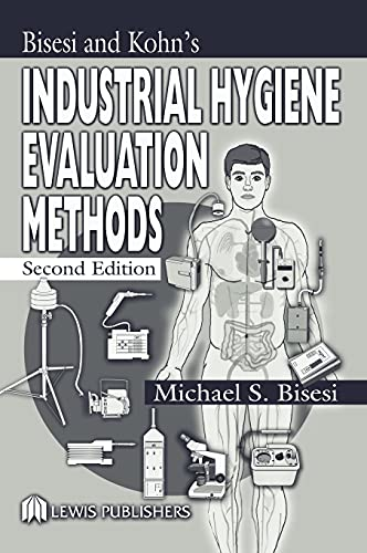 Industrial Hygiene Evaluation Methods. CRC Press. 2003.: BISESI, MICHAEL S.