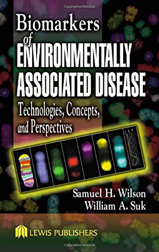 9781566705967: Biomarkers of Environmentally Associated Disease: Technologies, Concepts, and Perspectives