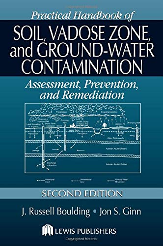 9781566706100: Practical Handbook of Soil, Vadose Zone, and Ground-Water Contamination: Assessment, Prevention, and Remediation, Second Edition