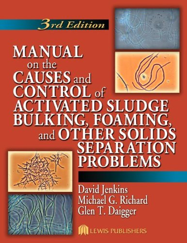 9781566706476: Manual on the Causes and Control of Activated Sludge Bulking, Foaming, and Other Solids Separation Problems, 3rd Edition