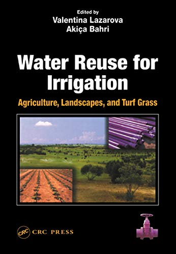 9781566706490: Water Reuse for Irrigation: Agriculture, Landscapes, and Turf Grass