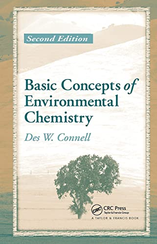 Basic Concepts of Environmental Chemistry: Connell, Des W.