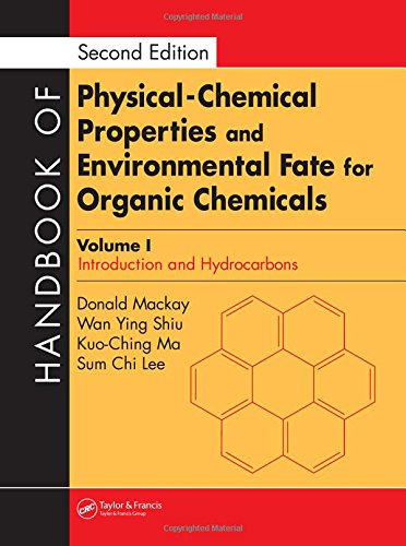 Handbook of Physical-Chemical Properties and Environmental Fate: Wan Ying Shiu,