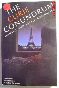 The Curie Conundrum: Rosenblatt, Donald; Rosenblatt, Jackie