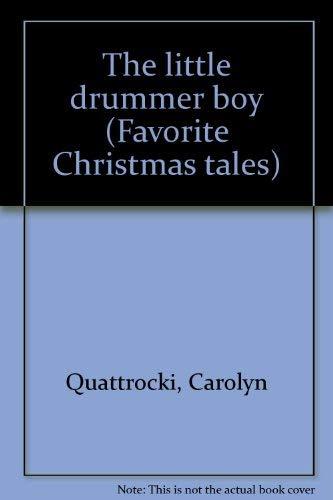 The little drummer boy (Favorite Christmas tales)