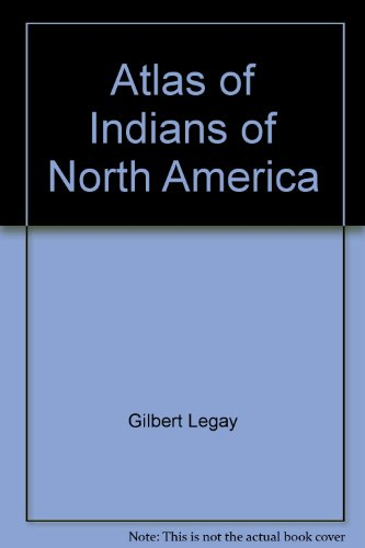 9781566742061: Atlas of Indians of North America