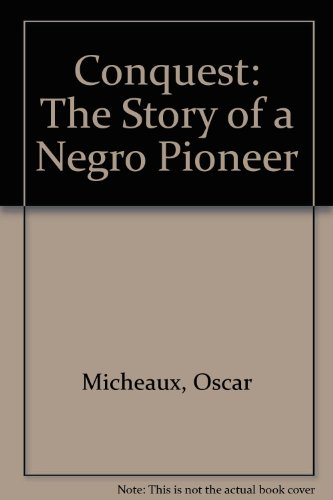 9781566750196: Conquest: The Story of a Negro Pioneer