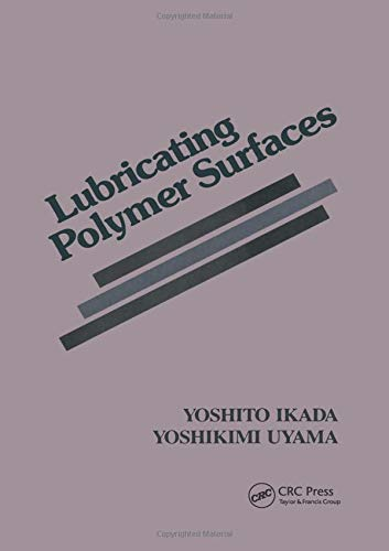 9781566760133: Lubricating Polymer Surfaces