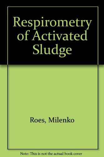 9781566760294: Respirometry of Activated Sludge