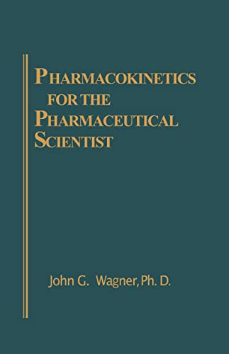 9781566760324: Pharmacokinetics for the Pharmaceutical Scientist