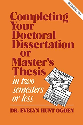 Completing Your Doctoral Dissertation or Master's Thesis: Evelyn Hunt Ogden