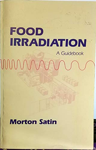 9781566760379: Food Irradiation: A Guidebook