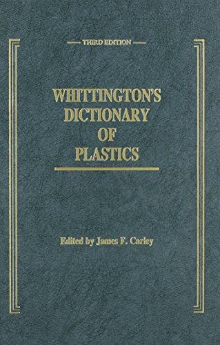 Whittington's Dictionary of Plastics, Third Edition (hardcover): Carley, James F.