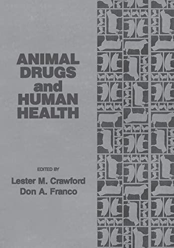 9781566761024: Animal Drugs and Human Health