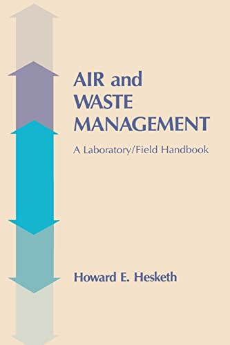 9781566761116: Air and Waste Management: A Laboratory and Field Handbook