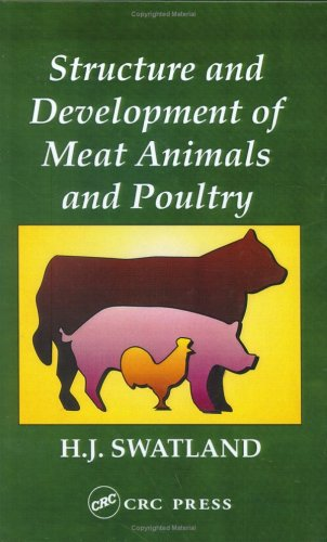 Structure and Development of Meat Animals and Poultry: Swatland Howard J.