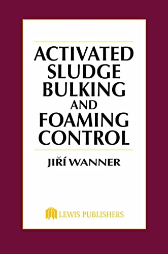 9781566761215: Activated Sludge: Bulking and Foaming Control