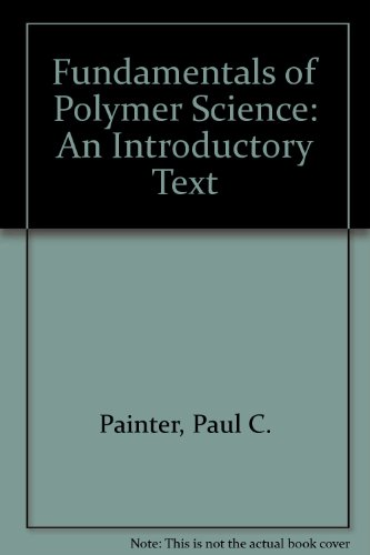 9781566761529: Fundamentals of Polymer Science: An Introductory Text