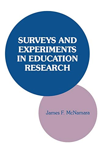 9781566761673: Surveys and Experiments in Education Research