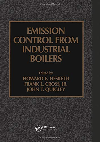 Emission Control from Industrial Boilers: Quigley, John T.;