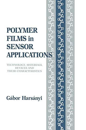 Polymer Films in Sensor Applications: Technology, Materials, Devices and Their Characteristics (...