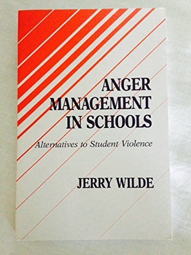 9781566762557: Anger Management in Schools: Alternatives to Student Violence
