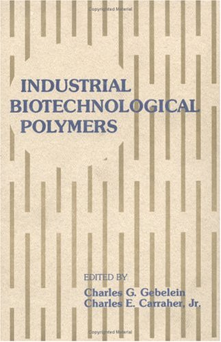 9781566762922: Industrial Biotechnological Polymers