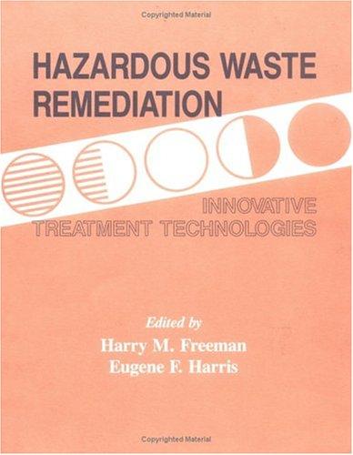9781566763011: Hazardous Waste Remediation: Innovative Treatment Technologies