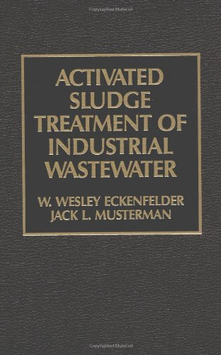 9781566763028: Activated Sludge: Treatment of Industrial Wastewater