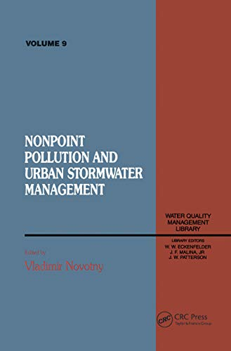 Non Point Pollution and Urban Stormwater Management, Volume IX (Water Quality Management Library, V...