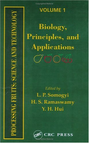 Processing Fruits: Science and Technology, Volume I
