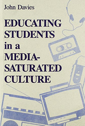 9781566763653: Educating Students in a Media Saturated Culture