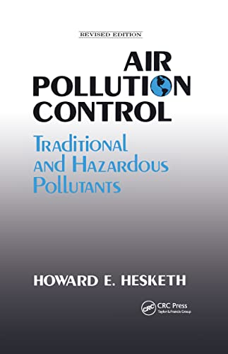9781566764131: Air Pollution Control: Traditional Hazardous Pollutants, Revised  Edition