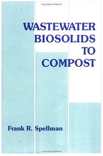 9781566764612: Wastewater Biosolids to Compost