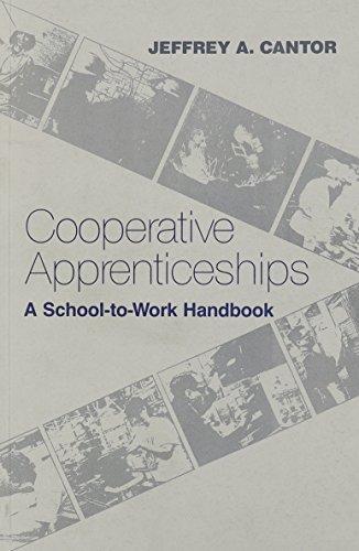 9781566764711: Cooperative Apprenticeships: A School-to-Work Handbook
