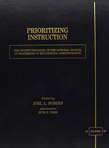Prioritizing Instruction: Editor-Joel L. Burdin;