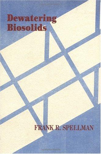 9781566764834: Dewatering Biosolids
