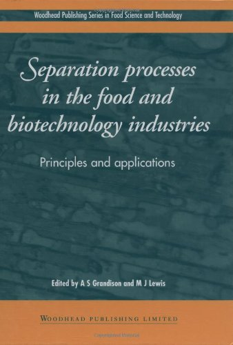 9781566764902: Separation Processes in the Food and Biotechnology Industries