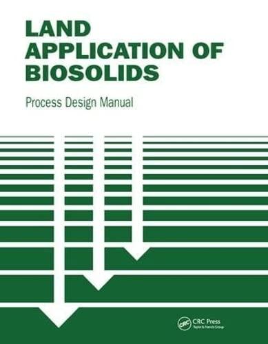 9781566765275: Land Application of Biosolids: Process Design Manual